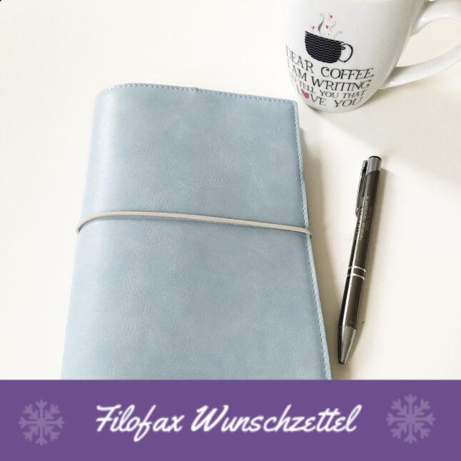 Meine Filofax Wunschliste